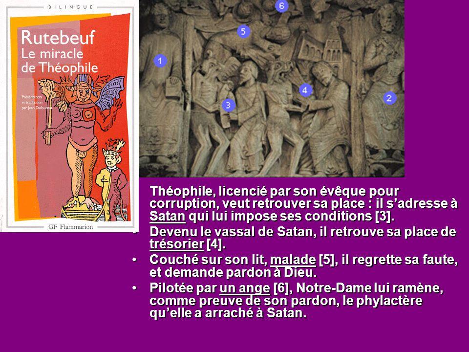 Théophile, licencié par son évêque pour corruption, veut retrouver sa place : il s'adresse à Satan qui lui impose ses conditions [3].